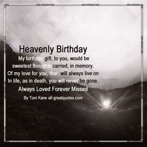 Birthday Quotes For Loved Ones Who Away Heaven Birthday Wishes For Loved Ones Living On In Heaven
