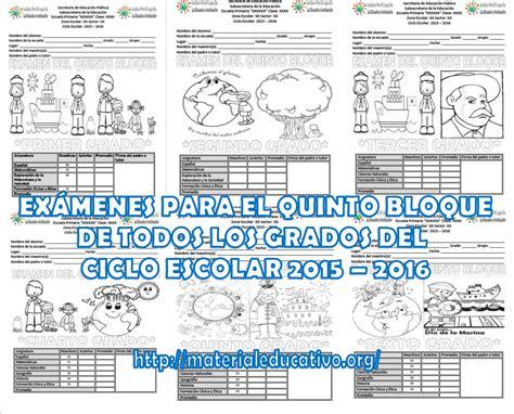 examenes bloque iii 2014 2015 todos los grados examen del quinto grado del cuarto bloque ciclo escolar