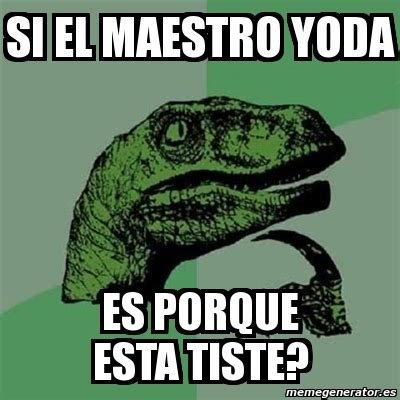 Memes De Yoda - memes de yoda imagenes chistosas
