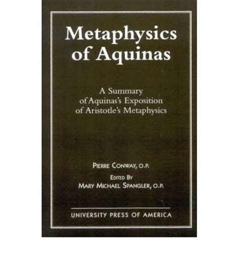 the four friendships from aristotle to aquinas books metaphysics of aquinas conway 9780761802938