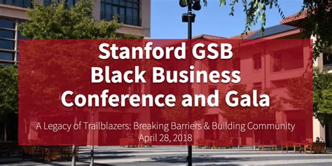 Stanford Mba Course Duration by Stanford Gsb Black Business Conference Returns April 28