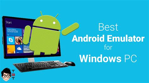best android simulation best android emulator for pc windows 10 8 1 8 7 the tricks medium