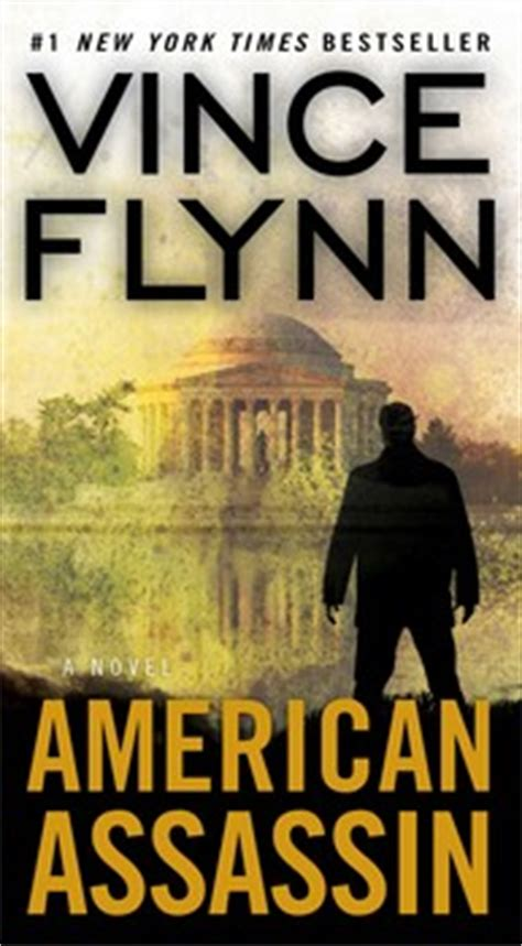 kill an american assassin thriller a mitch rapp novel books american assassin book by vince flynn official