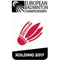 Mba Calendar 2017 Badminton by 2017 European Badminton Chionships