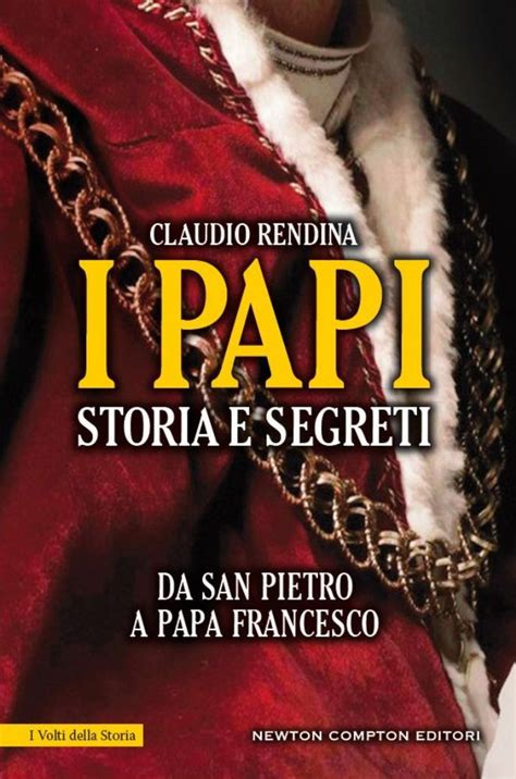 libro papi a novel i papi storia e segreti newton compton editori