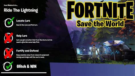 fortnite save  world ride  lightning bypass glitch