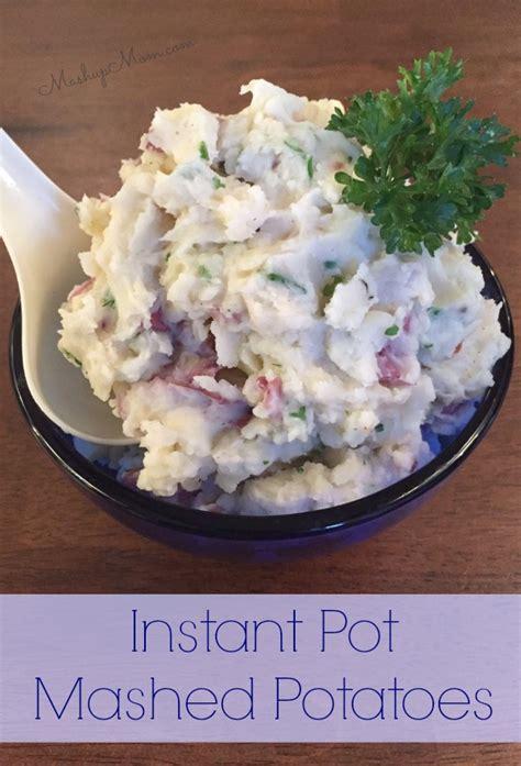instant pot mashed potatoes mashup mom