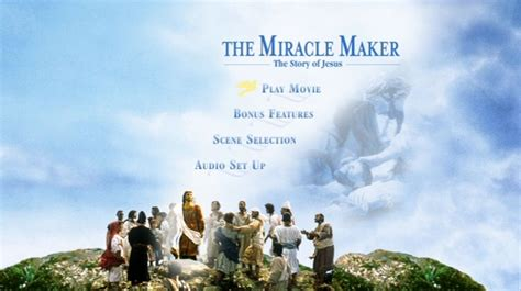 The Miracle Maker The Miracle Maker The Story Of Jesus 2000 Dvd Menus