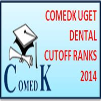 Mbbs Mba Scope by Comedk Dental Cutoff 2014 College Wise List
