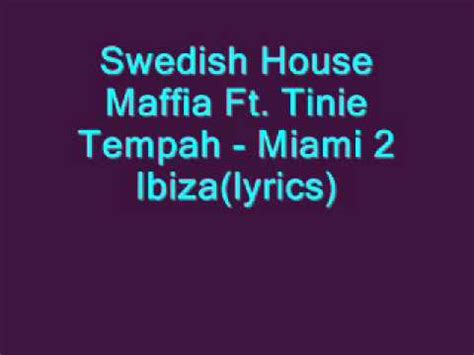 Swedish House Maffia Ft Tinie Tempah Miami 2 Ibiza Swedish House Mafia Miami 2 Ibiza Ft Tinie Tempah