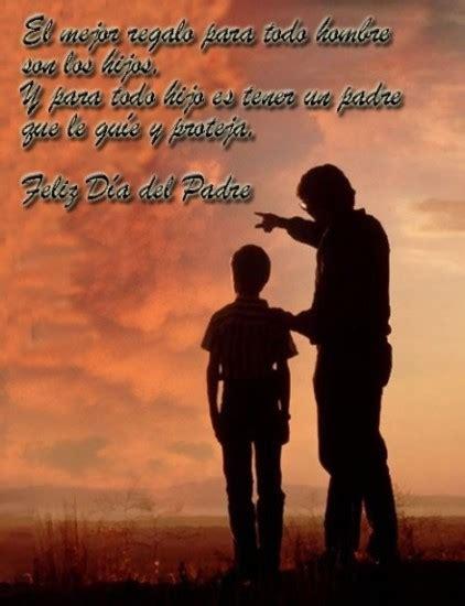 imagenes para dedicar por el dia del padre 167 tarjetas y nuevas ideas para el d 237 a del padre frases