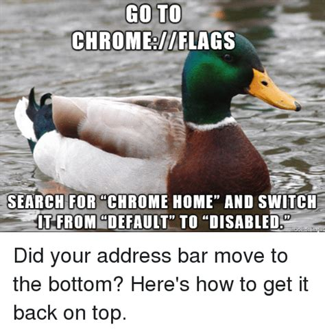 go to chromeflags search for chrome home and switch it