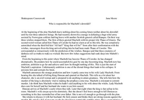 Macbeth Downfall Essay by Macbeth Responsible For His Own Downfall Agree Or Disagree Essay Websitereports243 Web Fc2