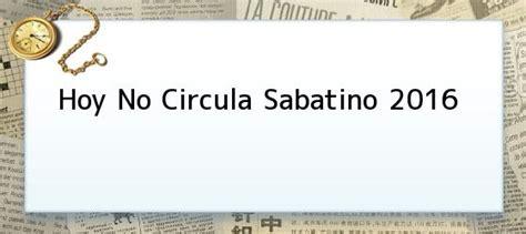 hoy no circula 2016 hoy no circula sabatino 2016 hoy no circula en el df