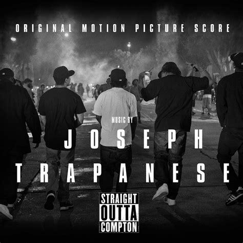 Straight Outta Compton 2015 Straight Outta Compton Score Album Details Film Music Reporter