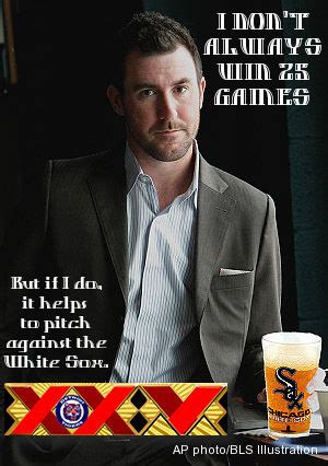 Justin Verlander Meme - white sox make verlander the most interesting man in the