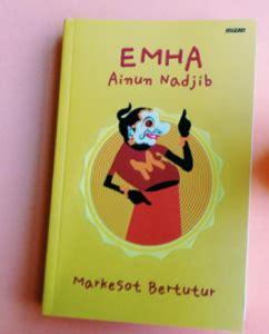 Markesot Bertutur Oleh Emha Ainun Najib membaca markesot bertutur emha ainun nadjib besok sore