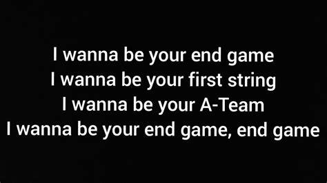 taylor swift end game song lyrics taylor swift end game lyrics ft ed sheeran future