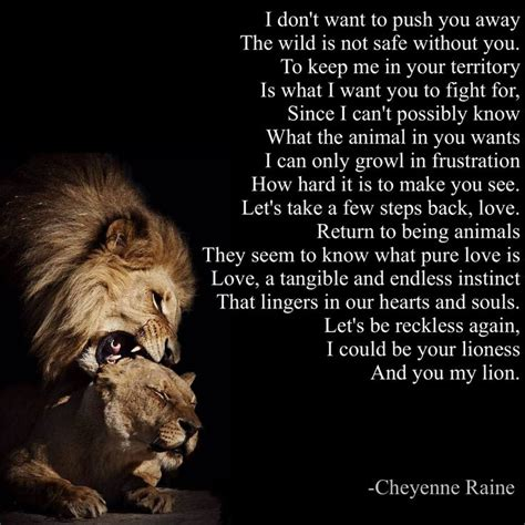 8 Animals That You Dont Want To Cross Paths With In The by And Lioness Quotes Quotesgram