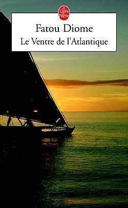 libro le ventre de latlantique livre le ventre de l atlantique fatou diome