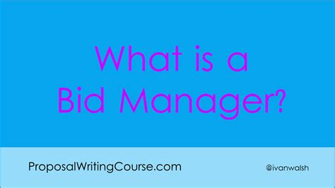 bid manager what is a bid manager writing tips