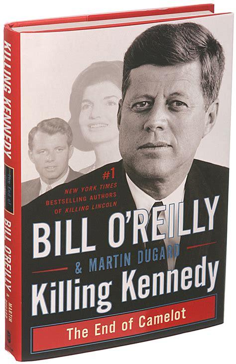 killing kennedy  bill oreilly  martin dugard