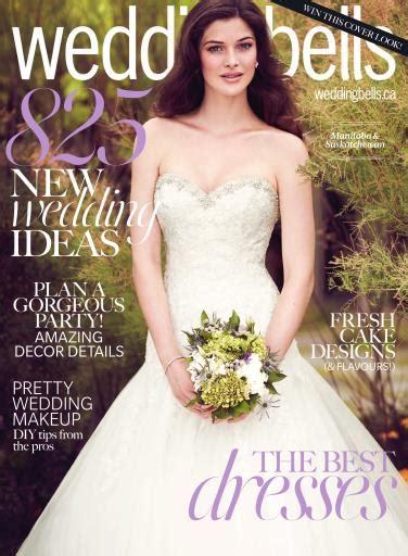 Wedding Bell Magazine Canada by Wedding Bells Magazine Ottawa Montreal Atlantic Canada