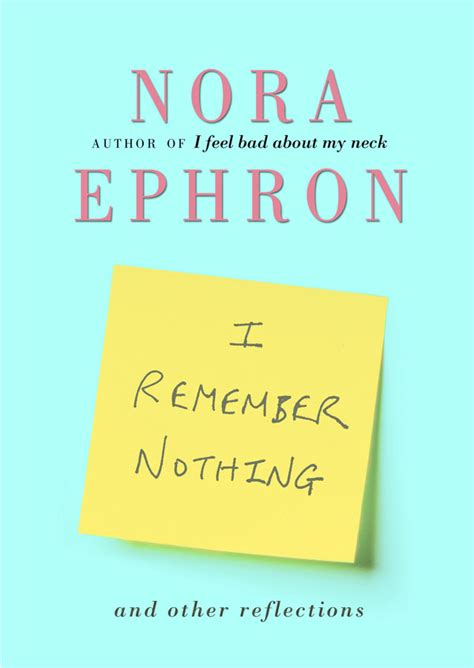 remember books i remember nothing nora ephron the essayist project