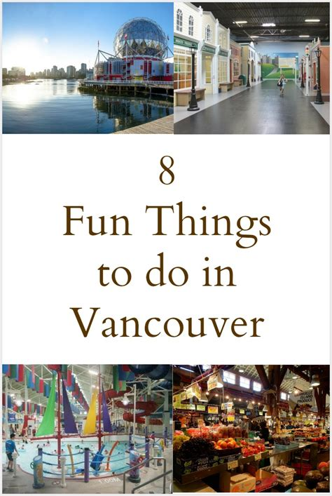 8 Things Do To by 8 Family Friendly Things To Do In Vancouver All Year