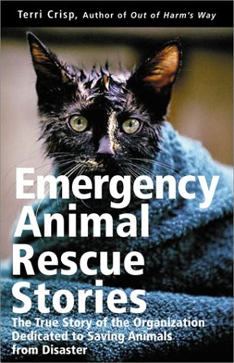 True Rescue Stories emergency animal rescue stories true stories about