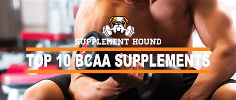 the best bcaa top 10 bcaa supplements for 2018 best branch chain amino