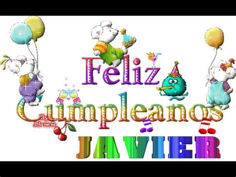 Imagenes De Cumpleaños Para Javier | feliz cumple javier youtube