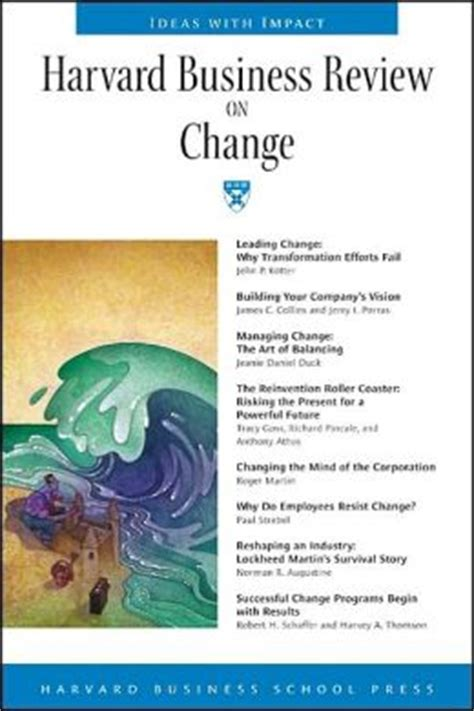 Harvard Mba Book List by Harvard Business Review On Change By Harvard Business