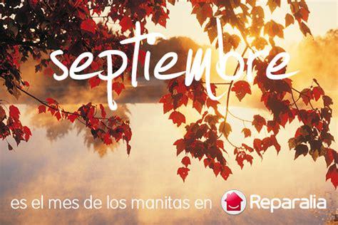 imagenes feliz mes de septiembre 5 ideas para volver feliz en septiembre como ganar este