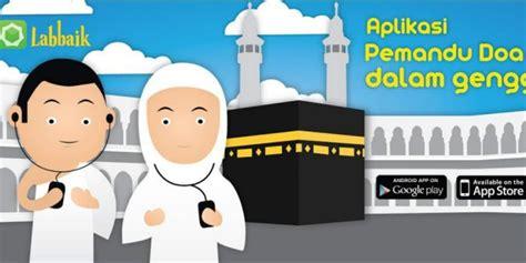 Buku Haji Gratis Semua Bisa Ke Baitullah labbaik pemandu digital ibadah haji dan umrah talbia