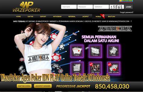 wazepoker agen poker idn play  terbaik  indonesia