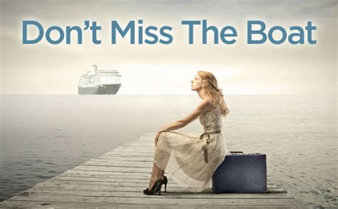 miss the boat the cruz lady blog fun travel quotes