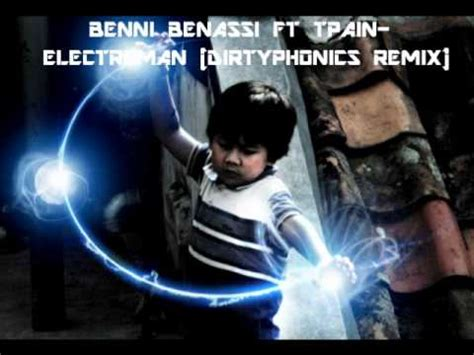 benny benassi ft t electroman 2011 hq benny benassi ft t electoman dirtyphonics remix