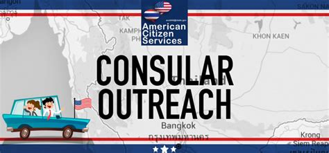 consular section consular outreach khon kaen u s embassy consulate in