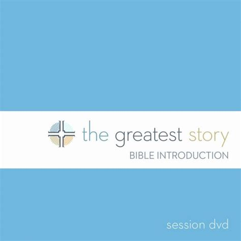 the story of scripture an introduction to biblical theology hobbs college library books the greatest story bible introduction session dvd