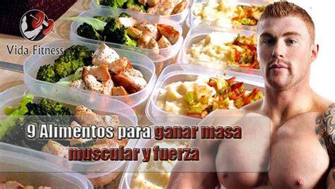 alimentos  ganar  muscular  fuerza vida fitness