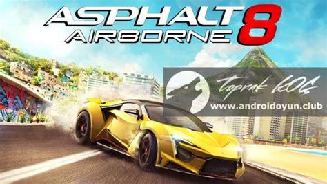 asphalt 8 airborne apk asphalt 8 para hile apk arşivleri android oyun club