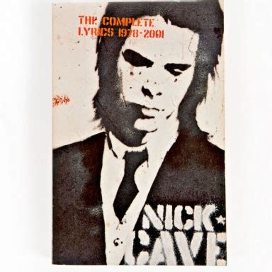 libro the complete lyrics 1978 2013 the 2001 edition nick cave