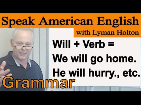 grammar lesson 28 will verb we will go home he will