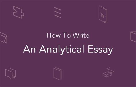how to write analytical paper how to write an analytical essay outline exle essaypro