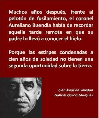 cien anos de soledad cien anos de soledad gabriel garcia marquez quotes spanish quotesgram