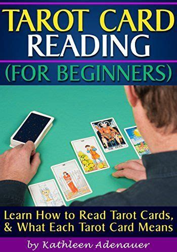 card for beginners tarot card reading for beginners learn how to read