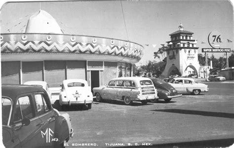 fotos antiguas tijuana baja california tijuana de ayer