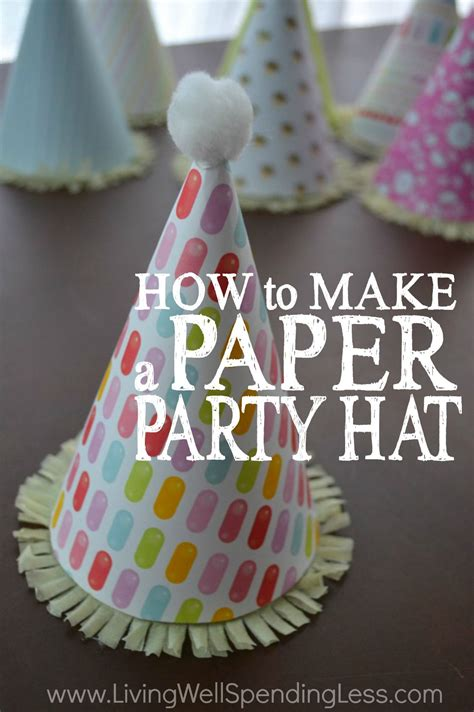 How To Make Birthday Cap With Paper - how to make a paper hat