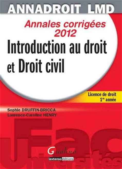 introduction au droit et 2247160549 livre introduction au droit et droit civil licence de droit 1 232 re ann 233 e annales corrig 233 es